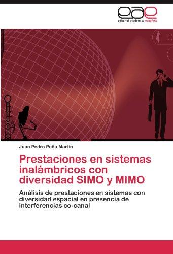 Prestaciones En Sistemas Inal Mbricos Con Diversidad Simo y Mimo 9783845498331