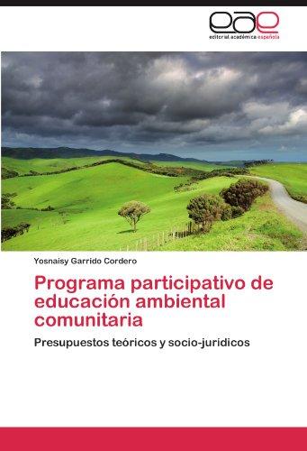 Programa Participativo de Educaci N Ambiental Comunitaria 9783847356615