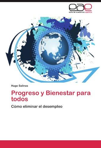 Progreso y Bienestar Para Todos 9783845497877