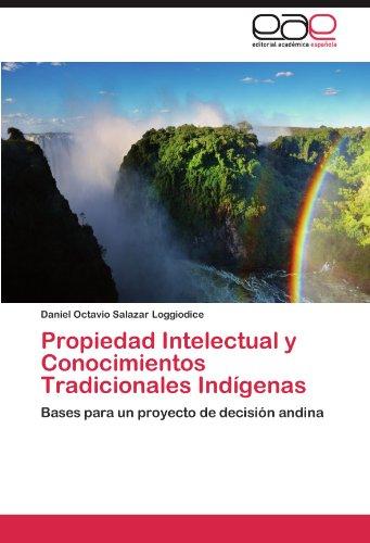 Propiedad Intelectual y Conocimientos Tradicionales Ind Genas 9783845494845