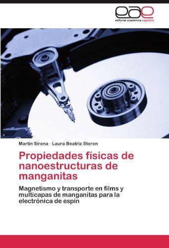 Propiedades F Sicas de Nanoestructuras de Manganitas 9783847363422