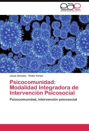 Psicocomunidad: Modalidad Integradora de Intervenci N Psicosocial 9783845487403