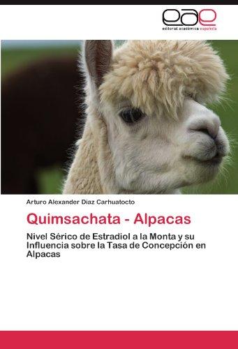 Quimsachata - Alpacas 9783845494074