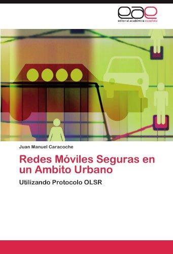 Redes M Viles Seguras En Un Ambito Urbano 9783844349474