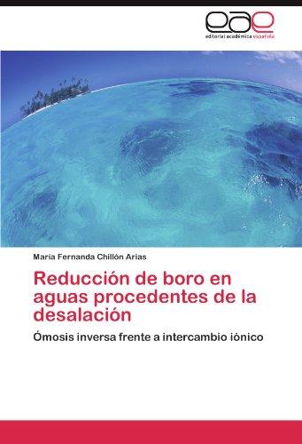 Reducci N de Boro En Aguas Procedentes de La Desalaci N 9783845486505