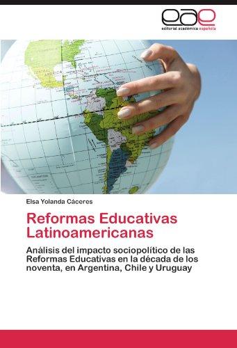 Reformas Educativas Latinoamericanas 9783847350705