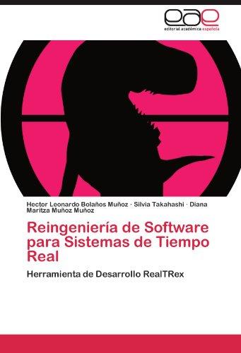 Reingenier a de Software Para Sistemas de Tiempo Real 9783846566923