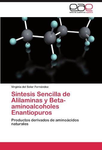 S Ntesis Sencilla de Alilaminas y Beta-Aminoalcoholes Enantiopuros 9783846563397