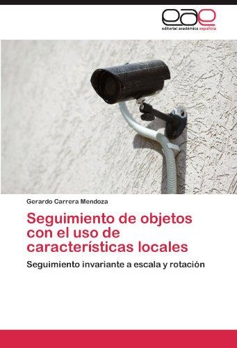 Seguimiento de Objetos Con El USO de Caracter Sticas Locales 9783845489537