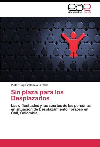 Sin Plaza Para Los Desplazados 9783845481999