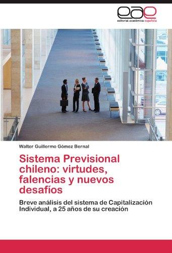 Sistema Previsional Chileno: Virtudes, Falencias y Nuevos Desaf OS 9783847354192