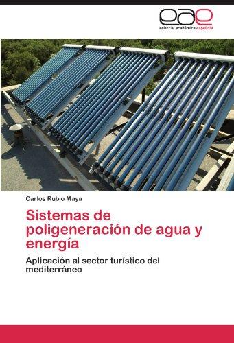 Sistemas de Poligeneraci N de Agua y Energ a 9783845499222