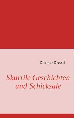 Skurrile Geschichten Und Schicksale 9783842372467