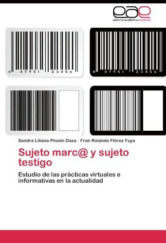 Sujeto Marc@ y Sujeto Testigo 9783845480688