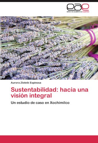 Sustentabilidad: Hacia Una Visi N Integral 9783847351825