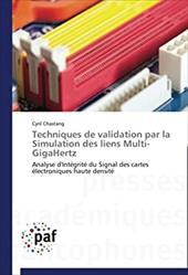 Techniques de Validation Par La Simulation Des Liens Multi-Gigahertz 21360929