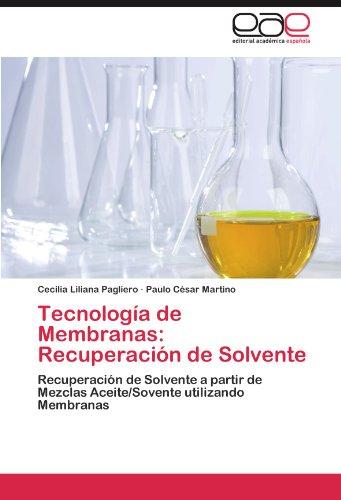 Tecnolog a de Membranas: Recuperaci N de Solvente 9783845492049