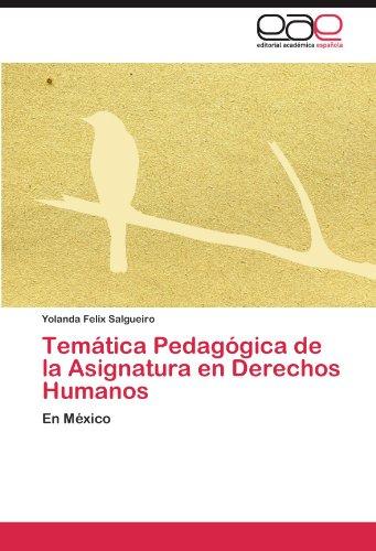 Tem Tica Pedag Gica de La Asignatura En Derechos Humanos 9783845489063