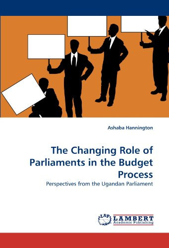 The Changing Role of Parliaments in the Budget Process 9783844393392