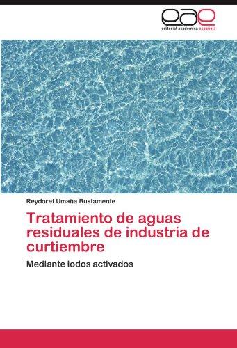 Tratamiento de Aguas Residuales de Industria de Curtiembre 9783845489568