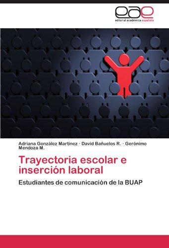 Trayectoria Escolar E Inserci N Laboral 9783845495842
