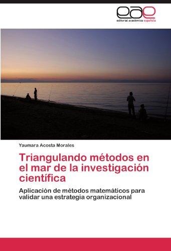 Triangulando M Todos En El Mar de La Investigaci N Cient Fica 9783846562727