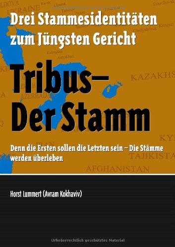 Tribus - Der Stamm 9783842356894