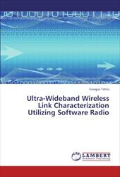 Ultra-Wideband Wireless Link Characterization Utilizing Software Radio 17563885