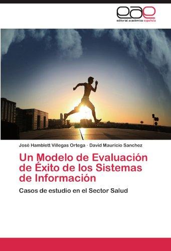 Un Modelo de Evaluaci N de Xito de Los Sistemas de Informaci N 9783845488493