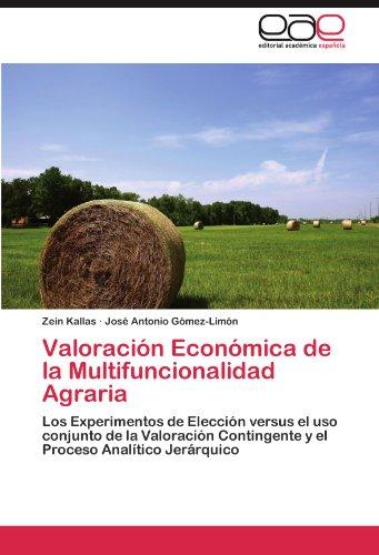 Valoraci N Econ Mica de La Multifuncionalidad Agraria 9783848452408
