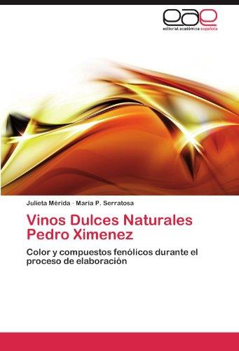 Vinos Dulces Naturales Pedro Ximenez 9783847351931