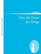 Ber Die Natur Der Dinge 9783843065689