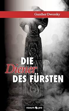 Die Diener Des F Rsten 9783850229357