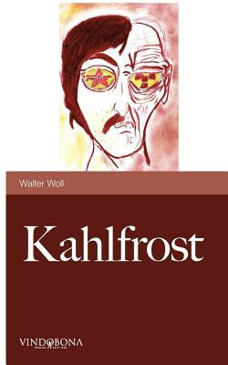 Kahlfrost 9783850404242