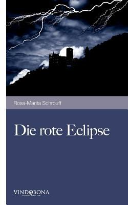 Die Rote Eclipse 9783850405096