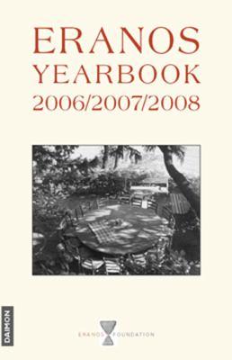 Eranos Yearbook 69: 2006/2007/2008 9783856307349
