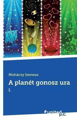 A Planet Gonosz Ura 9783854384793