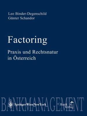 Factoring Praxis Und Rechtsnatur in Sterreich