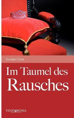 Im Taumel Des Rausches 9783850403504