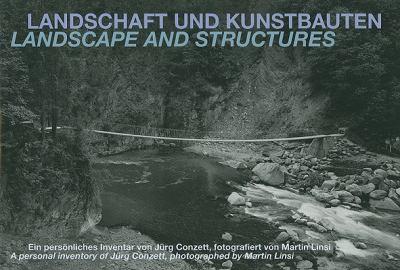 Landschaft Und Kunstbauten/Landscape And Structures 9783858813213