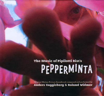 The Music of Pipilotti Rist's Pepperminta: Original Motion Picture Soundtrack [With Booklet]