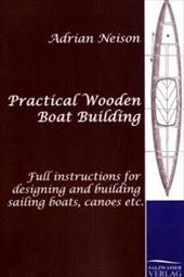 Practical Wooden Boat Building 20841911
