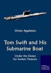 Tom Swift and His Submarine Boat 20841909