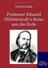 Professor Eduard Hildebrandt's Reise Um Die Erde 20380358