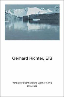 Gerhard Richter: EIS 9783865609243
