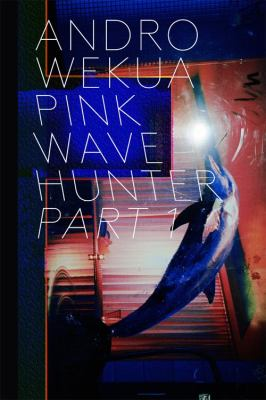 Andro Wekua: Pink Wave Hunter 3 Volume Set 9783865609618