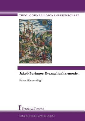 Jakob Beringer: Evangelienharmonie 9783865963086