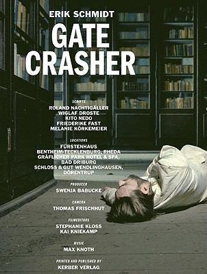Erik Schmidt: Gatecrasher 9783866784833
