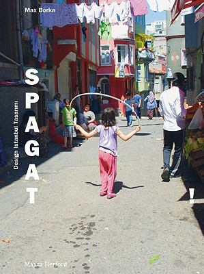 Spagat!: Design Istanbul Tasarimi 9783866784932