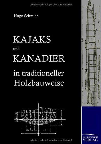 Kajaks Und Kanadier in Traditioneller Holzbauweise 9783867419895